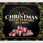 Christmas with Tenors Bel\'Canto