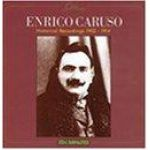 ENRICO CARUSO - Historical Recordings