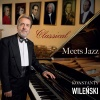 Konstanty Wileński - Classical Meets Jazz