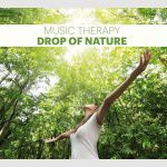 Music Therapy - Drop Of Nature ( Krople Natury )