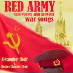 RED ARMY - (Chór Aleksandrowa) - War Songs