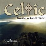 SHAMROCK - Celtic, Traditional Dance Music