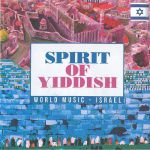 Spirit of Yiddish - World Music - Israel