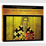 The Great Ortodox Liturgy - The Divine Liturgy of St. John Chrysostom